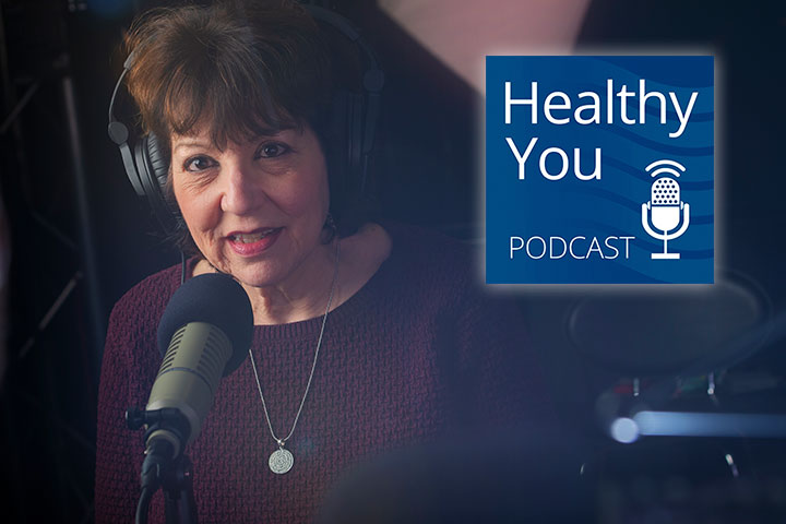 Listen to the Healthy You Podcast